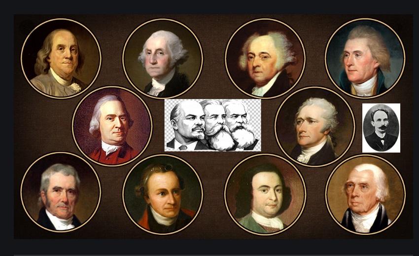 ¿Qué Tienen en Común Marx, Engels, Lenin, José Martí y los Padres Fundadores de Estados Unidos?